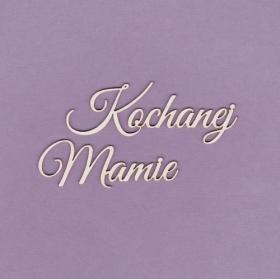 https://scrapkowo.pl/shop,tekturka-kochanej-mamie,5785.html